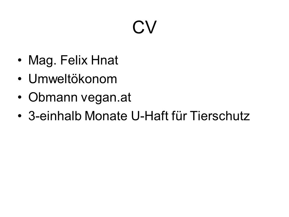 CV Mag. Felix Hnat Umweltökonom Obmann vegan.at