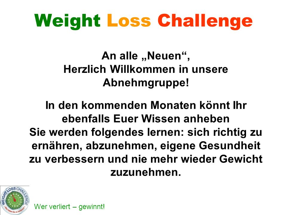 "Weight Loss Challenge An alle ""Neuen ,"