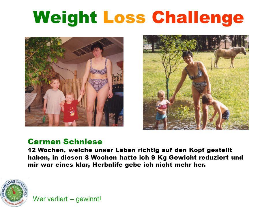 Weight Loss Challenge Carmen Schniese