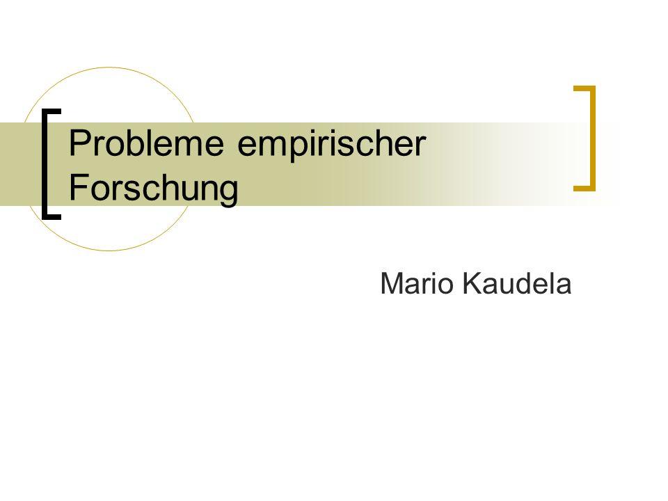 Probleme empirischer Forschung