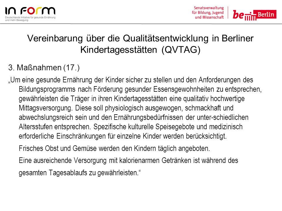 Vereinbarung über die Qualitätsentwicklung in Berliner Kindertagesstätten (QVTAG)