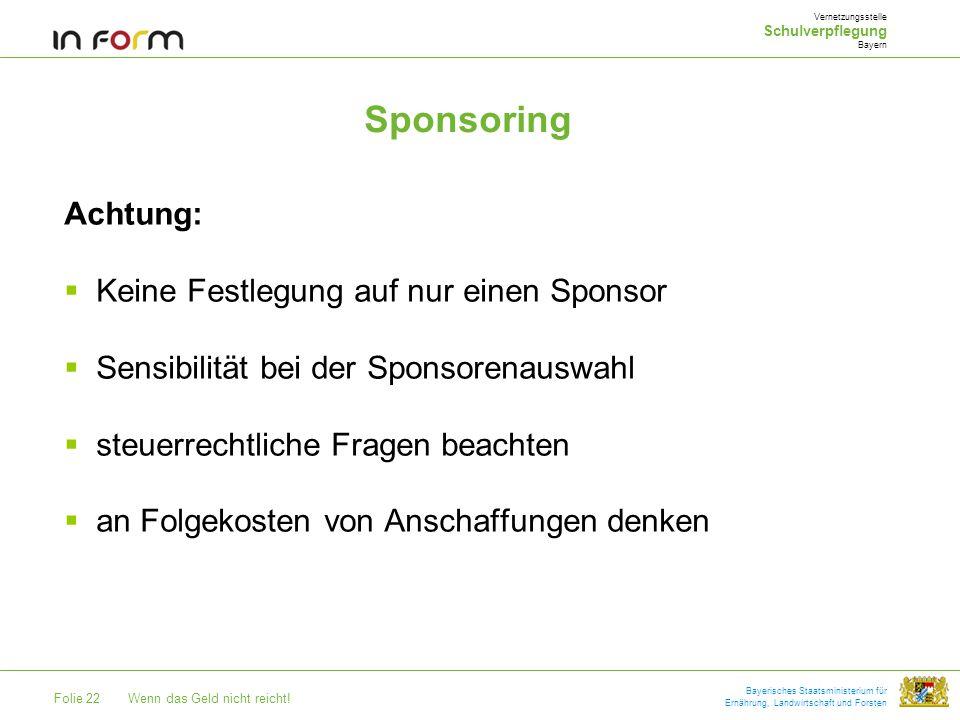 Sponsoring Achtung: Keine Festlegung auf nur einen Sponsor