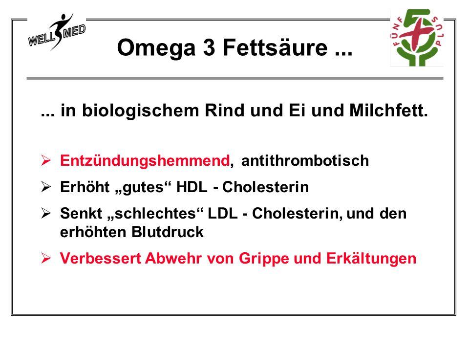 ... in biologischem Rind und Ei und Milchfett.