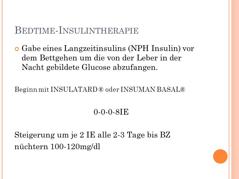 Bedtime-Insulintherapie