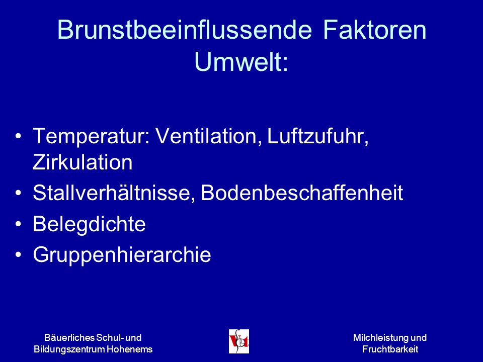 Brunstbeeinflussende Faktoren Umwelt: