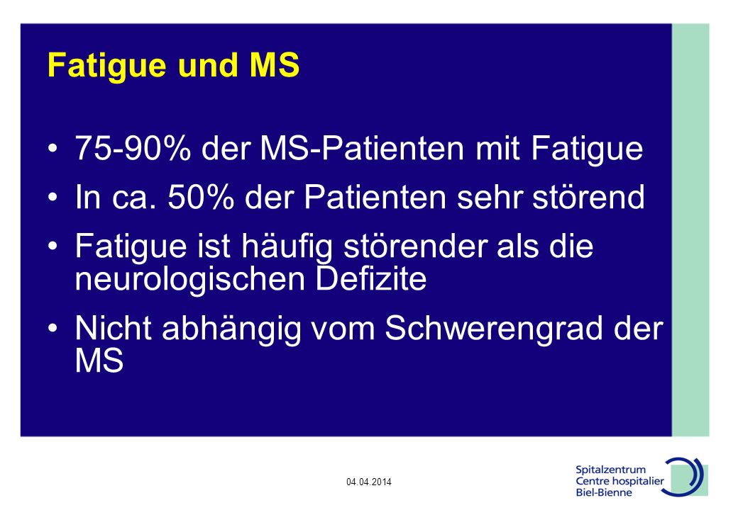 75-90% der MS-Patienten mit Fatigue