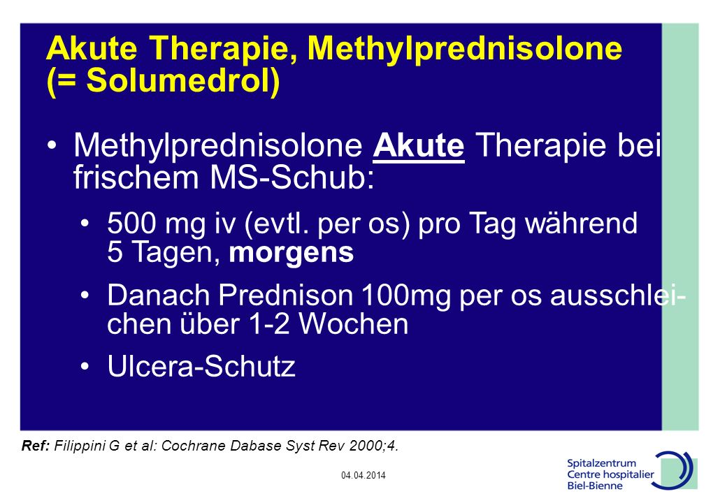 Akute Therapie, Methylprednisolone (= Solumedrol)