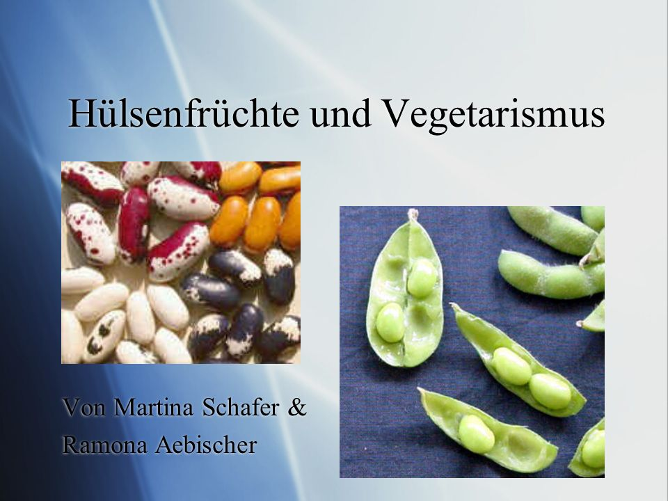 Hülsenfrüchte und Vegetarismus