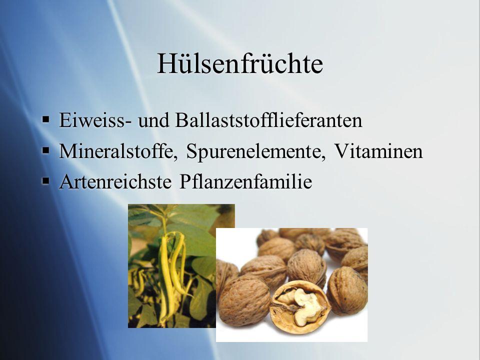 Hülsenfrüchte Eiweiss- und Ballaststofflieferanten