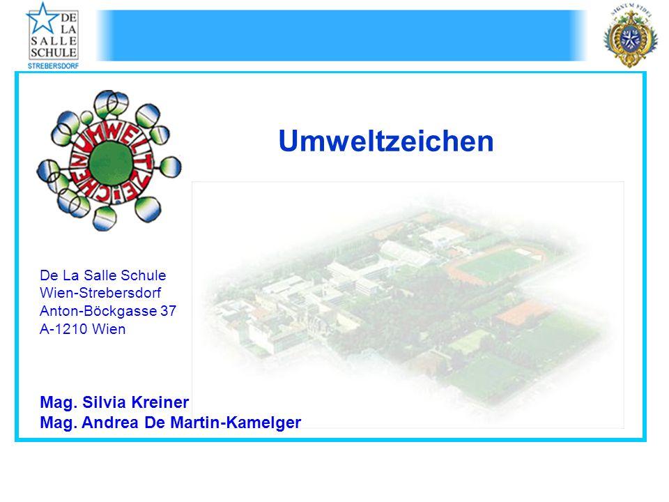 Umweltzeichen Mag. Silvia Kreiner Mag. Andrea De Martin-Kamelger