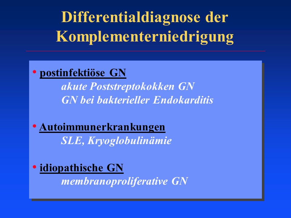 Differentialdiagnose der Komplementerniedrigung