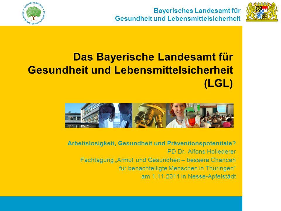 Das Bayerische Landesamt für Gesundheit und Lebensmittelsicherheit (LGL)
