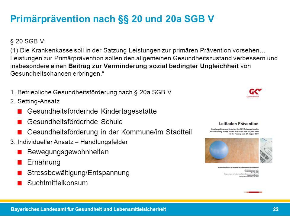 Primärprävention nach §§ 20 und 20a SGB V