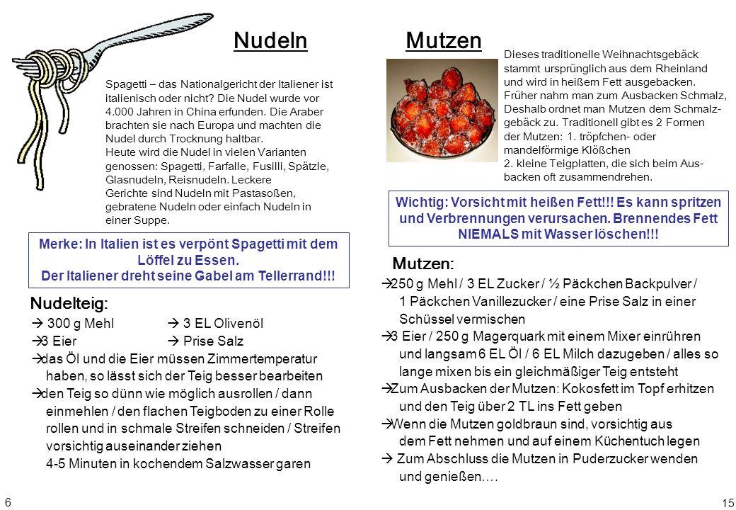 Nudeln Mutzen Mutzen: Nudelteig: