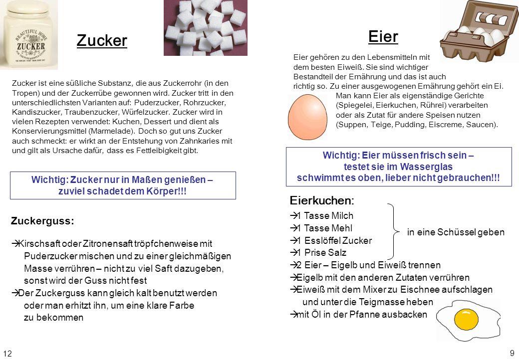 Eier Zucker Eierkuchen: Zuckerguss: Wichtig: Eier müssen frisch sein –