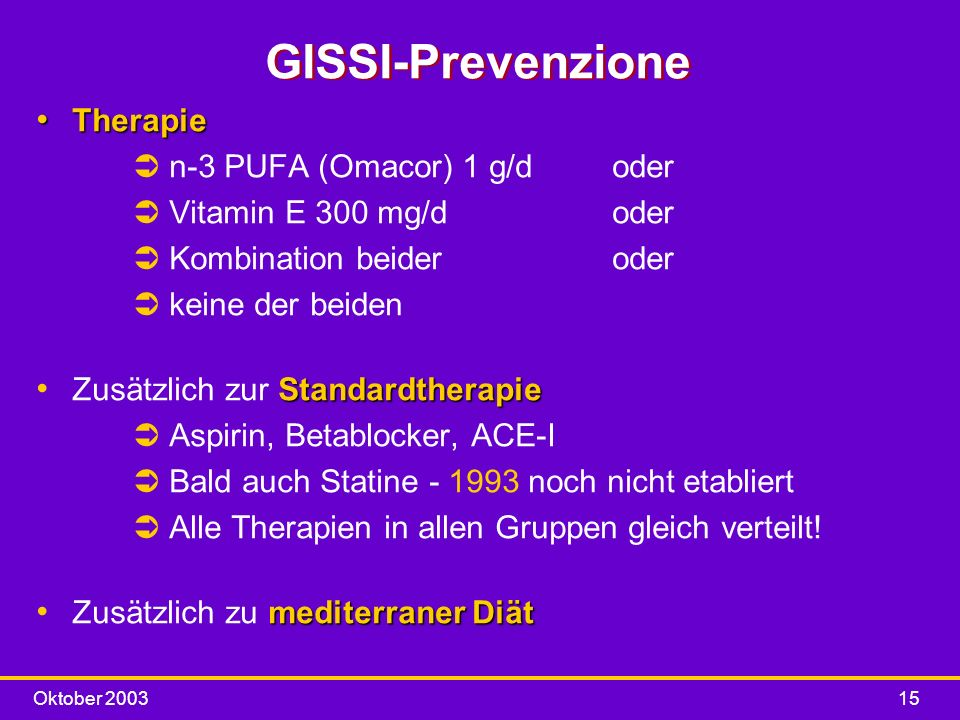 GISSI-Prevenzione Therapie n-3 PUFA (Omacor) 1 g/d oder