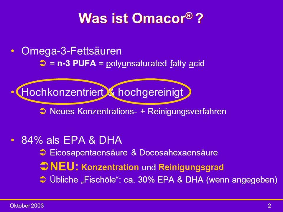 Was ist Omacor® NEU: Konzentration und Reinigungsgrad