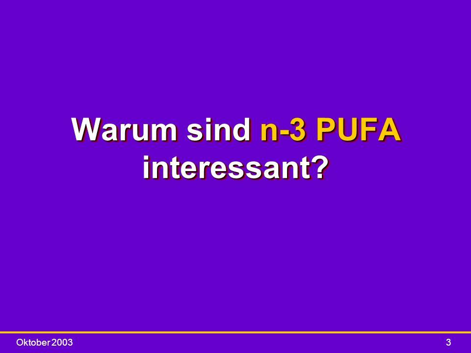 Warum sind n-3 PUFA interessant