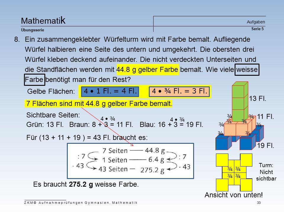 Mathematik Aufgaben Serie 5. Übungsserie.