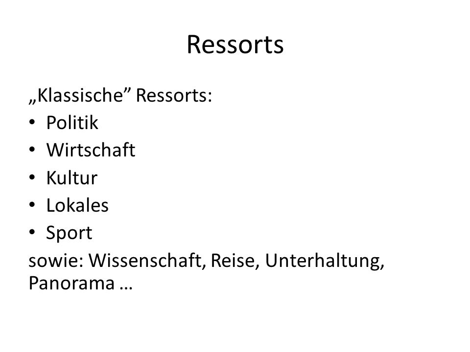 """Ressorts """"Klassische Ressorts: Politik Wirtschaft Kultur Lokales"""
