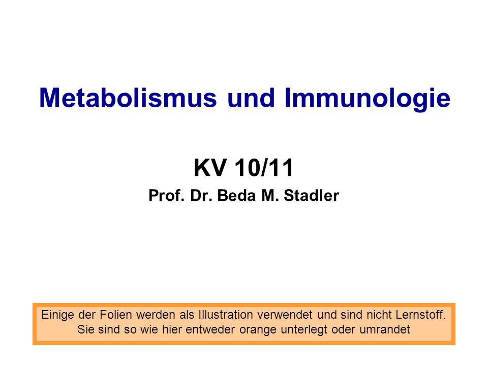 Metabolismus und Immunologie