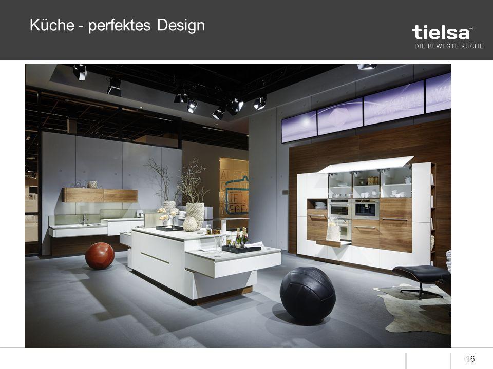 Küche - perfektes Design