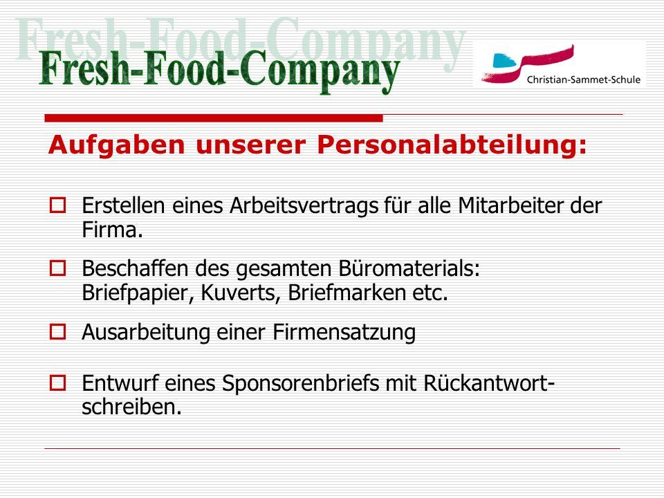 Fresh-Food-Company Aufgaben unserer Personalabteilung: