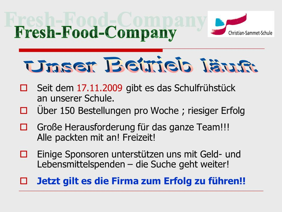 Fresh-Food-Company Unser Betrieb läuft