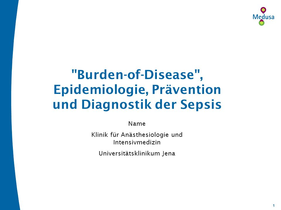 Burden-of-Disease , Epidemiologie, Prävention und Diagnostik der Sepsis