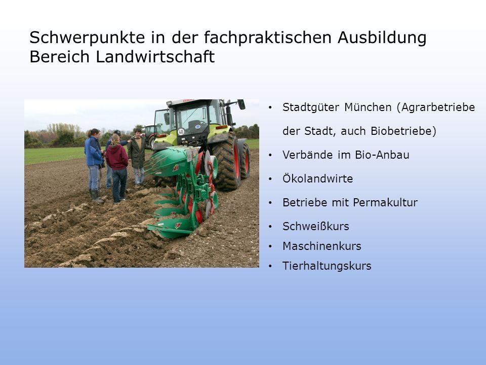 Schwerpunkte in der fachpraktischen Ausbildung Bereich Landwirtschaft
