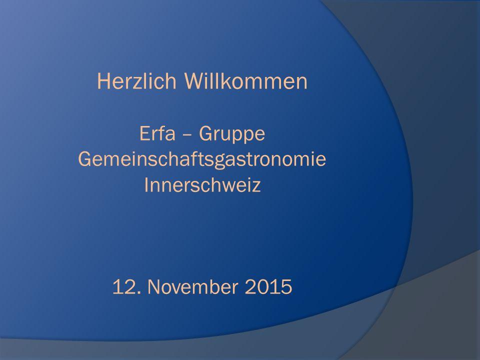 Erfa – Gruppe Gemeinschaftsgastronomie Innerschweiz