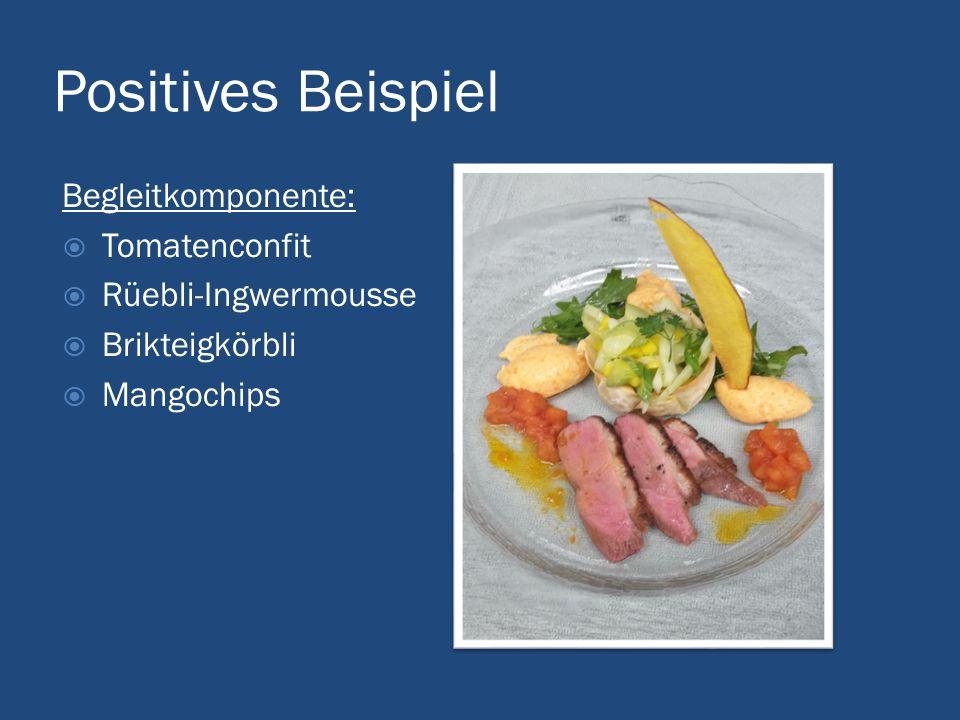 Positives Beispiel Begleitkomponente: Tomatenconfit
