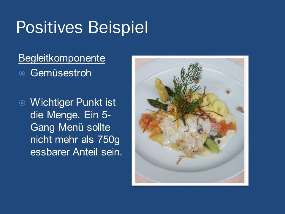 Positives Beispiel Begleitkomponente Gemüsestroh