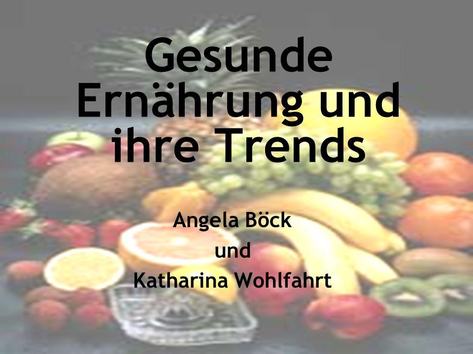 Gesunde Ernährung und ihre Trends