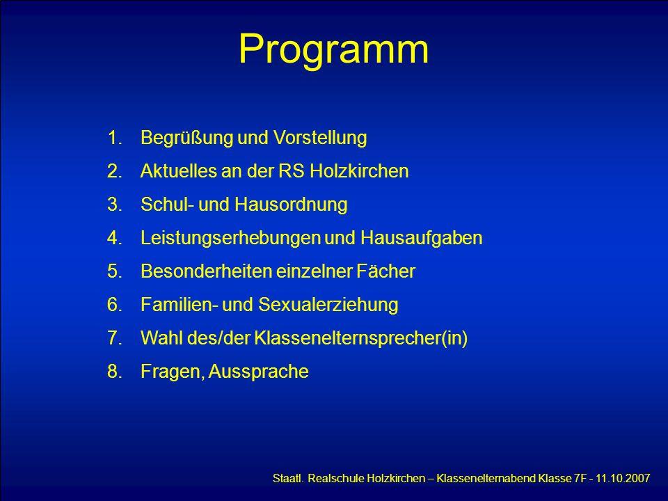 Programm Begrüßung und Vorstellung Aktuelles an der RS Holzkirchen