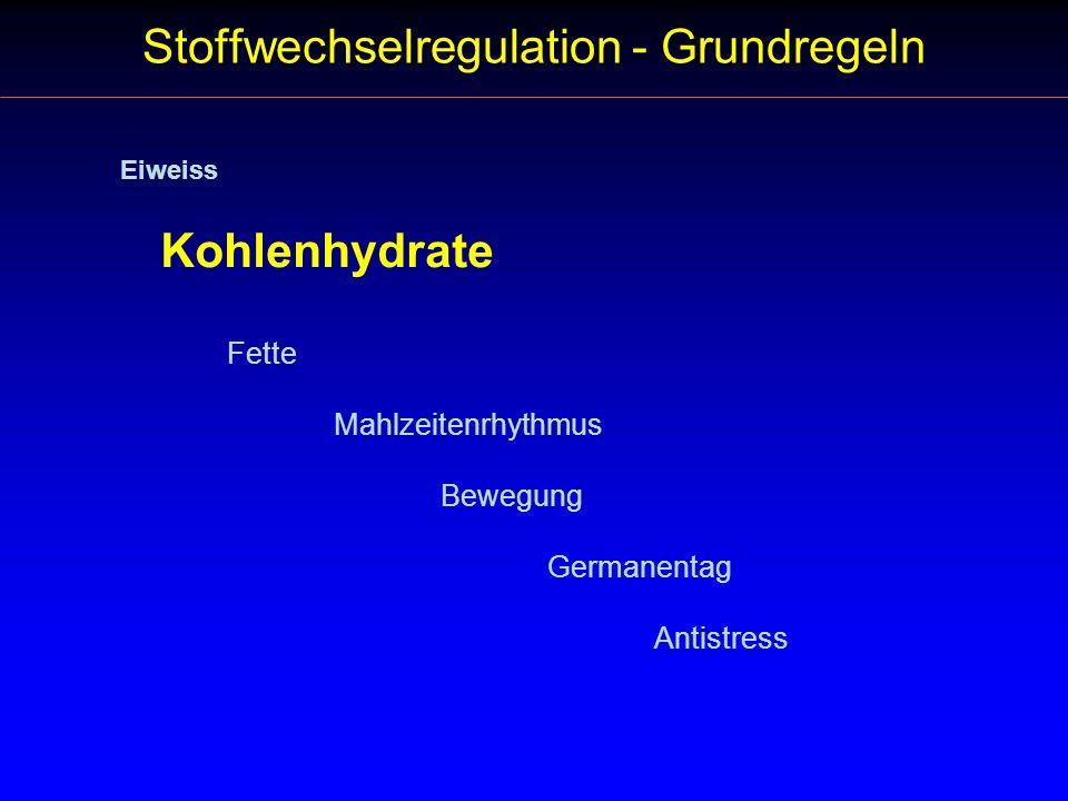 Stoffwechselregulation - Grundregeln