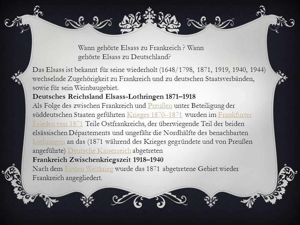 Wann gehörte Elsass zu Frankreich Wann gehörte Elsass zu Deutschland
