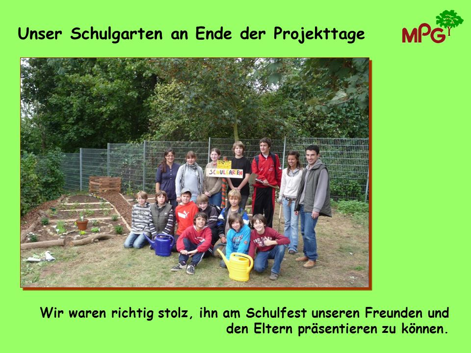 Unser Schulgarten an Ende der Projekttage