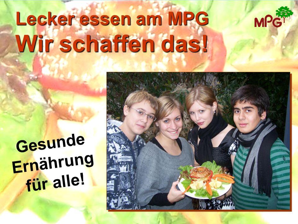 Lecker essen am MPG Wir schaffen das!