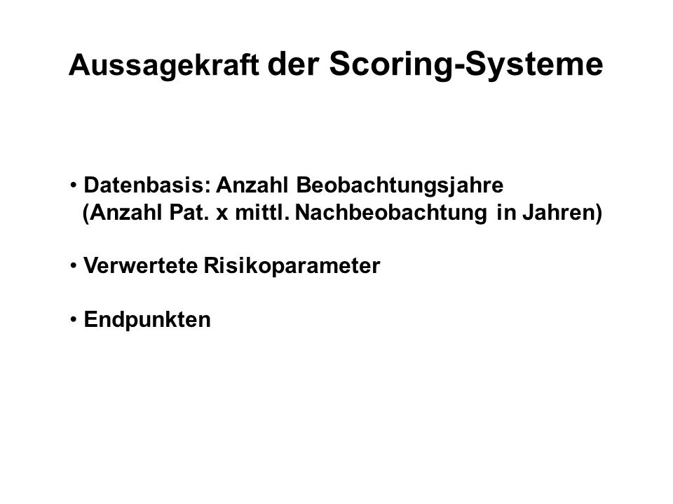 Aussagekraft der Scoring-Systeme