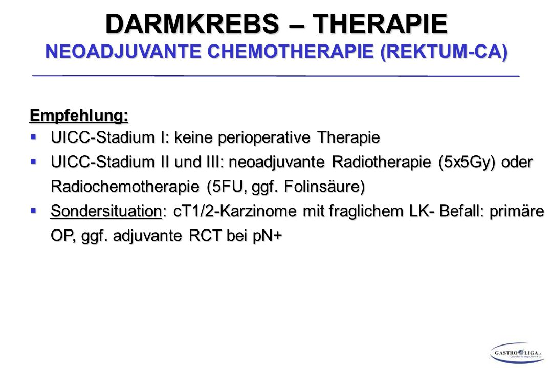 DARMKREBS – THERAPIE NEOADJUVANTE CHEMOTHERAPIE (REKTUM-CA)