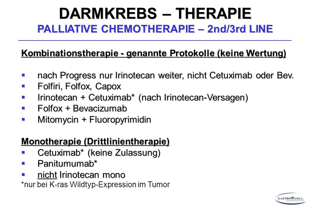 DARMKREBS – THERAPIE PALLIATIVE CHEMOTHERAPIE – 2nd/3rd LINE