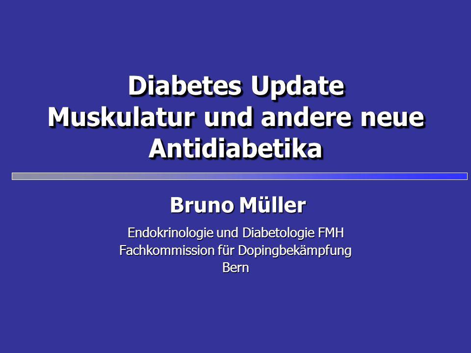 Diabetes Update Muskulatur und andere neue Antidiabetika