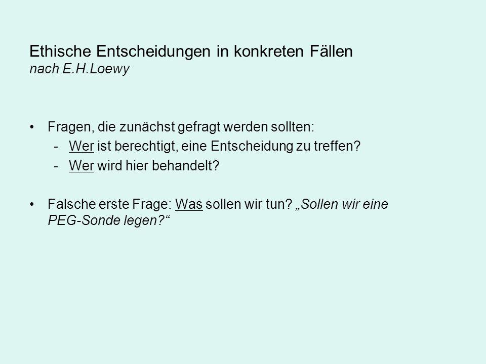 Ethische Entscheidungen in konkreten Fällen nach E.H.Loewy