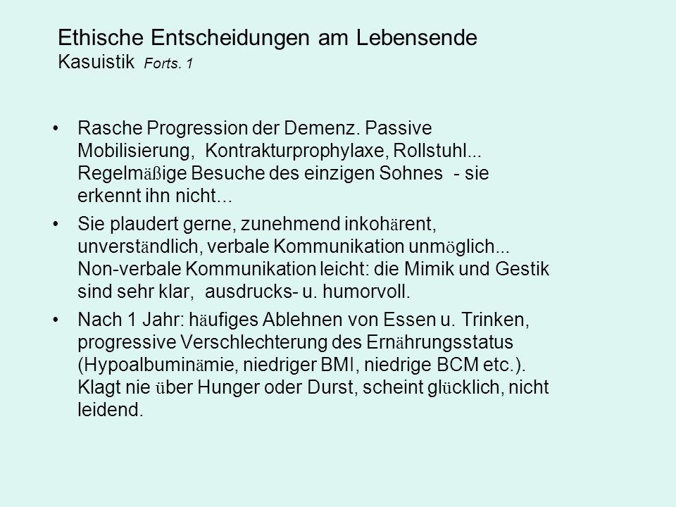 Ethische Entscheidungen am Lebensende Kasuistik Forts. 1