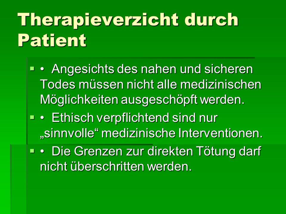 Therapieverzicht durch Patient