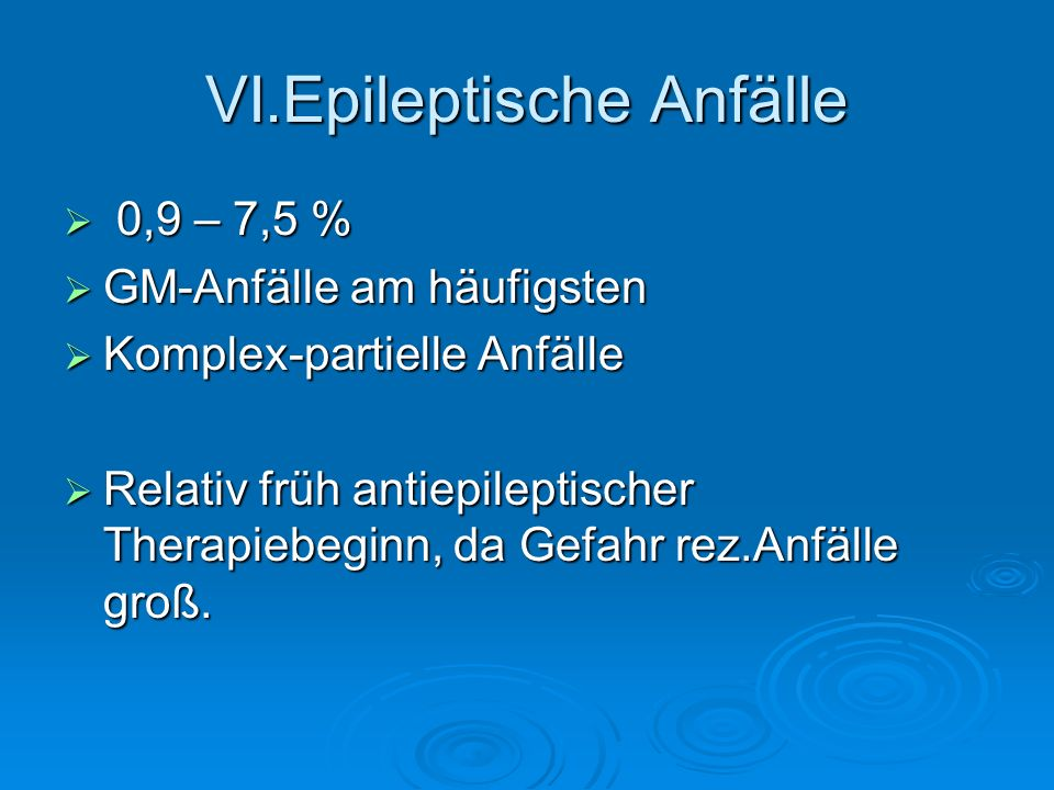 VI.Epileptische Anfälle