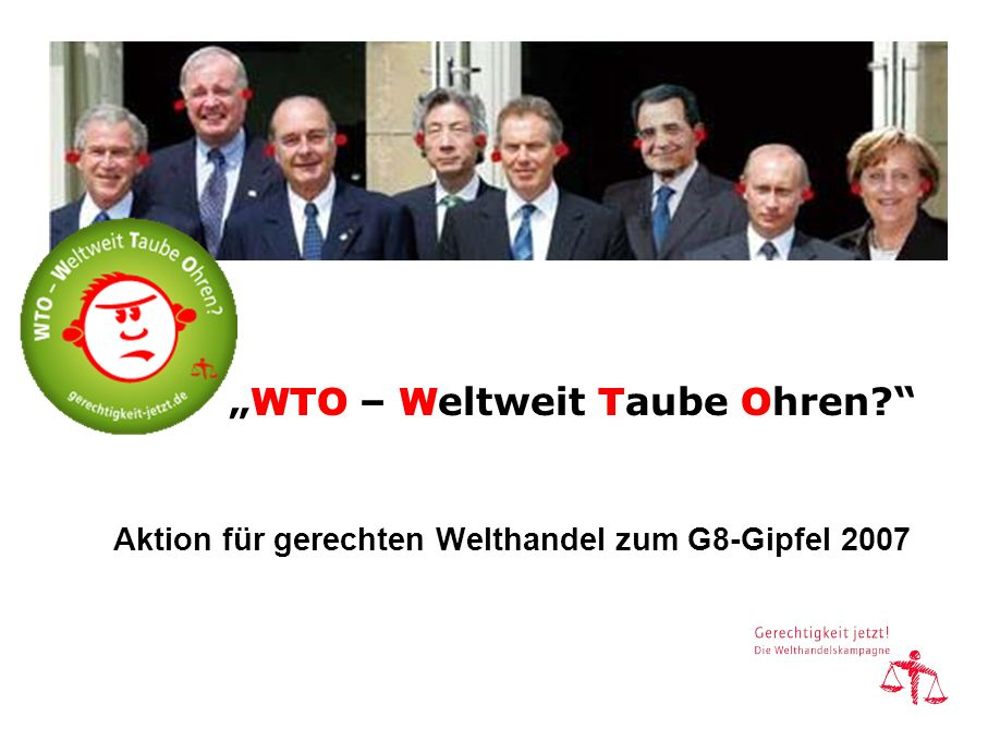 """""""WTO – Weltweit Taube Ohren"""