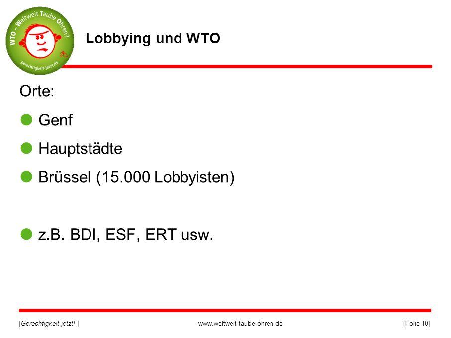 Orte: Genf Hauptstädte Brüssel (15.000 Lobbyisten)