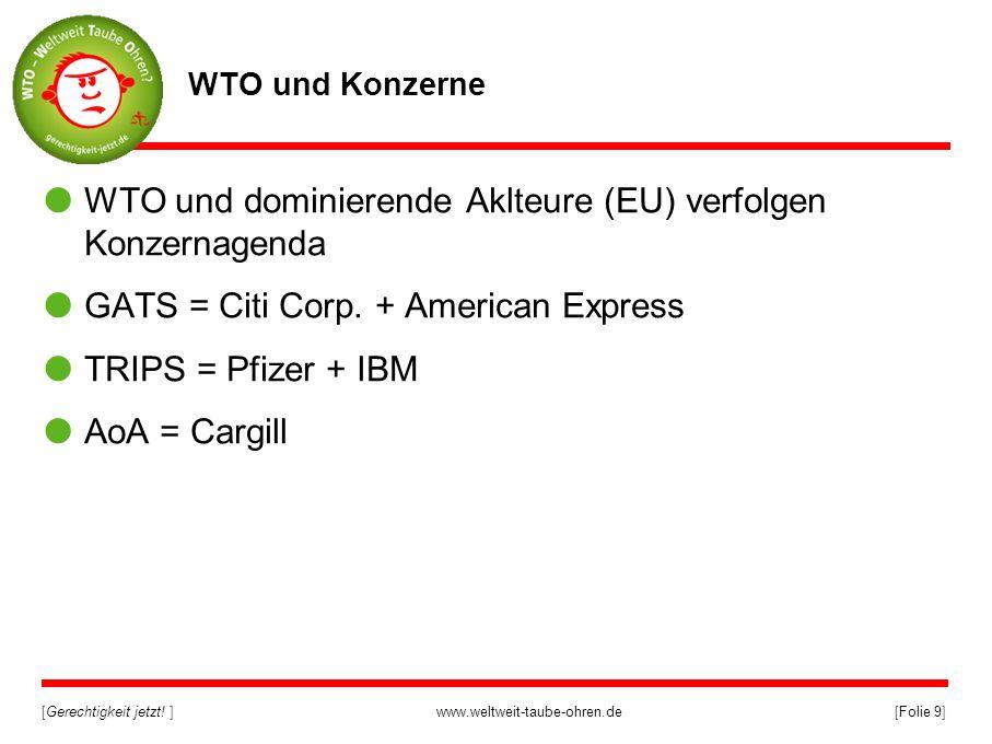 WTO und dominierende Aklteure (EU) verfolgen Konzernagenda
